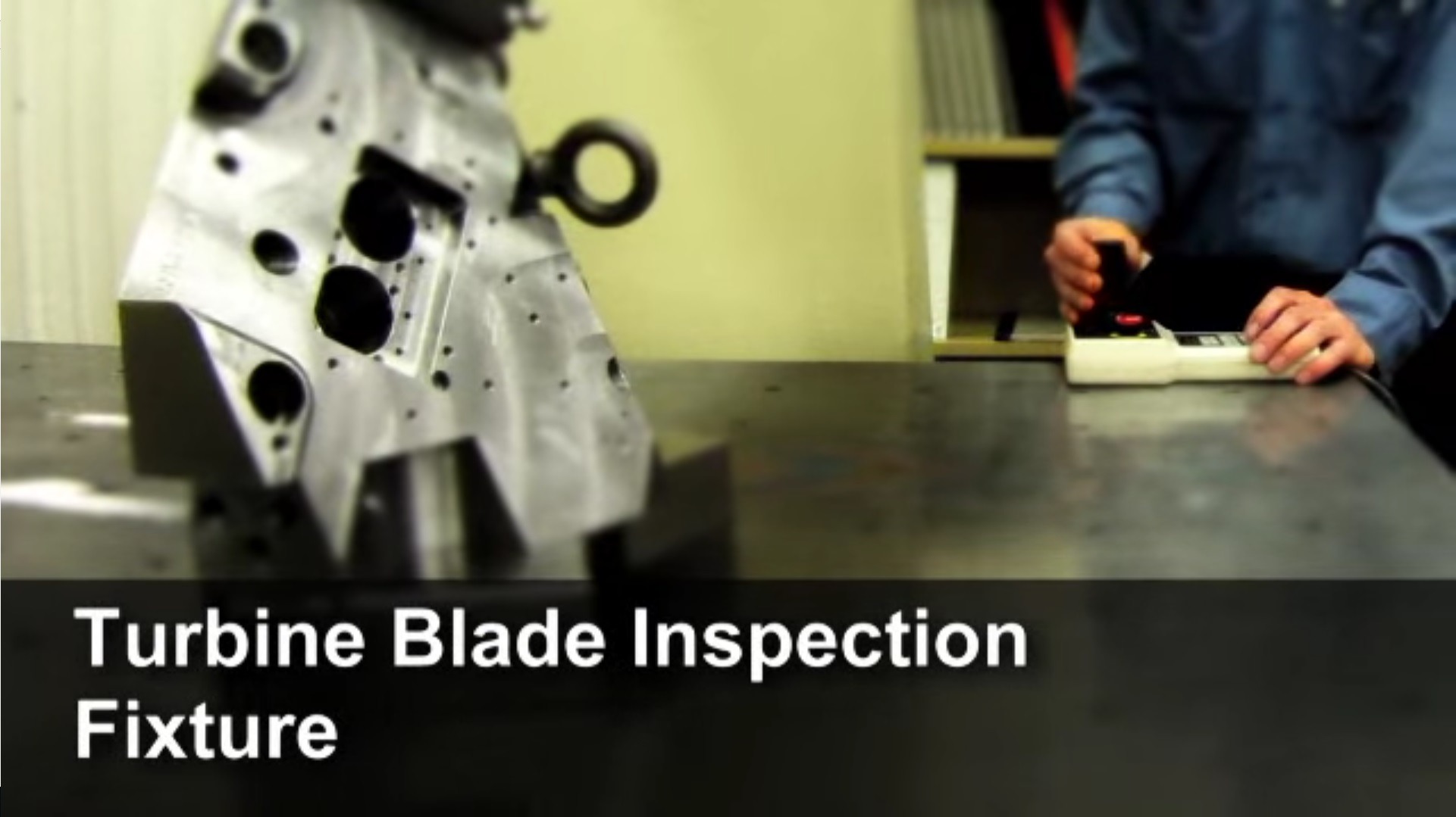 Turbine Blade Inspection Fixture - Video Case Study from ...